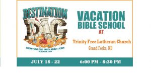 Vacation Bible School @ Trinity Free Lutheran Church   Grand Forks   ND   US